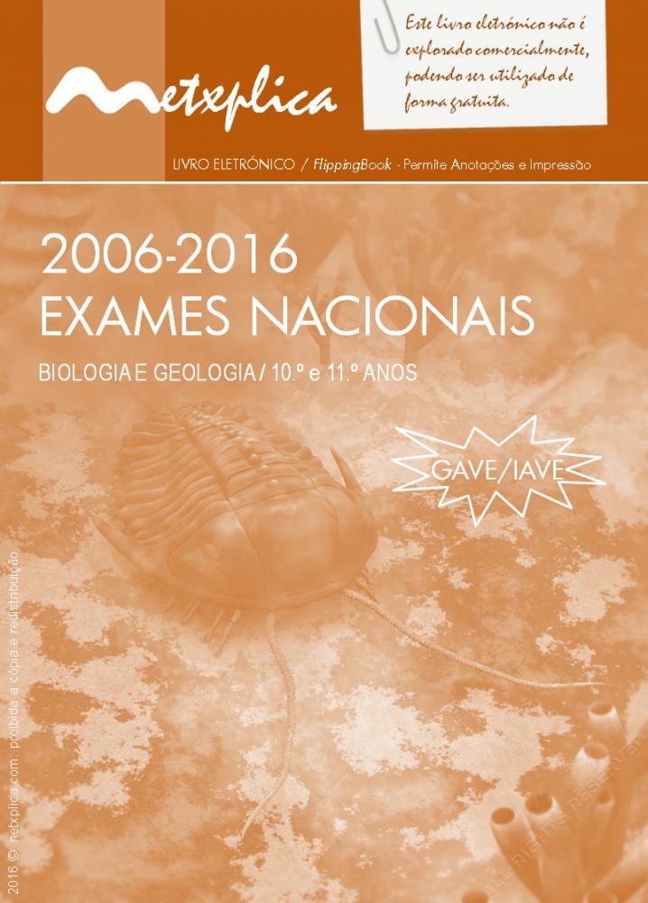 Exames Nacionais de Biologia e Geologia / 2006-2016