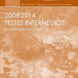 Testes Intermédios de Biologia e Geologia 11 - 2008/2014